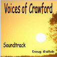Voices of Crawford Soundtrack by Doug Gallob